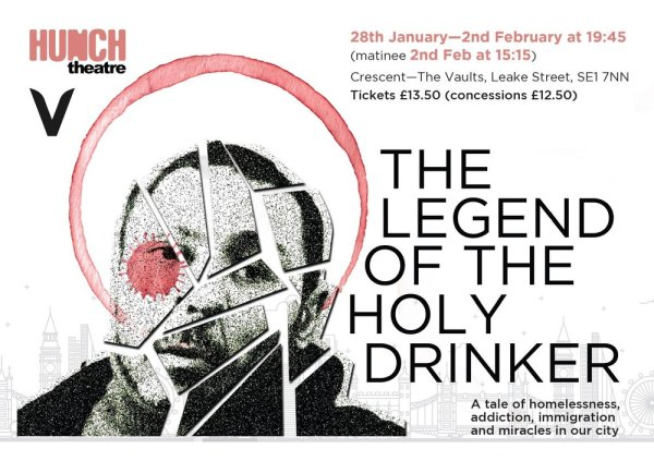 Image result for the legend of the holy drinker, vault festival